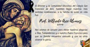 Descanse en paz querido Profesor Wilfredo Arce Álvarez